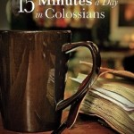 15 Minutes a Day in Colossians